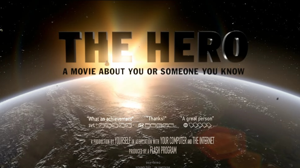 the hero a movie about someone you know